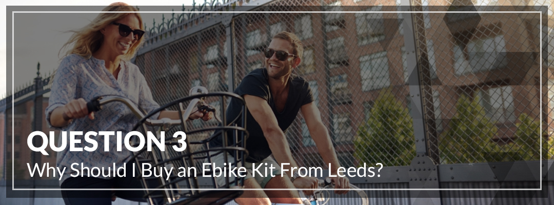 Why Should I Buy an Ebike Kit From Leeds_